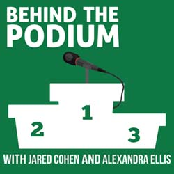 Behind the Podium Podcast